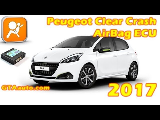 AirBag CRASH ECU peugeot 208 2017 clear crash data 1 maxresdefault 3
